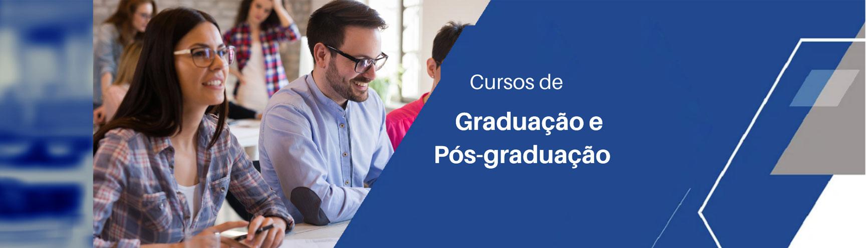 Cursos de Graduação e Pós-Graduação